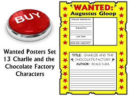 charlie and the chocolate factory lesson plans author roald dahl buy charlie and the chocolate factory wanted posters projects now