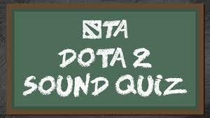 dota 2 sound quiz youtube