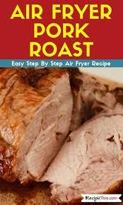 recipe this air fryer pork roast