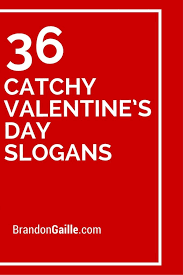 Catchy Vending Machine Slogans Cool 48 Catchy Valentine's Day Slogans And Taglines Catchy Slogans