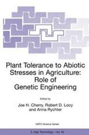 Plant Tolerance to Abiotic Stresses in Agriculture: Role of Genetic  Engineering | SpringerLink