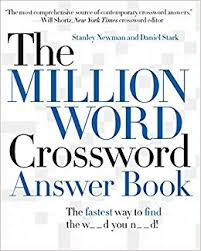the million word crossword answer book amazon co uk stanley newman daniel stark 9780061125911 books