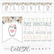 Printable Letter For Banners Complete Free Printable Floral Banner Set Mason Jar