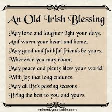 Irish Quotes About Life Irish Quotes About Life Plus An Old Blessing 100 Plus Irish Quotes 40