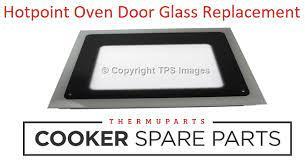 hotpoint oven door glass replacement