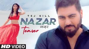 Tej Gill: NAZAR Song Teaser   Punjabi Romantic Song ...