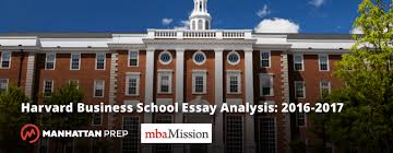 harvard business school essay analysis gmat manhattan prep gmat blog harvard business school essay analyses 2016 2017 by mbamission