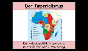 Der Franz Sische Kolonialismus In Afrika Im Imperialismus