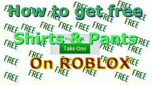 How To Get Free Pants On Roblox Roblox Free Shirts And Pants Girl