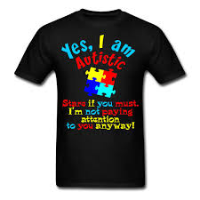 Autism Shirt Designs Us 13 04 13 Off Autism Quote Autistic Not Paying Attention Mens T Shirt Printed T Shirts Short Sleeve Hipster Tee Design Short Sleeve Tee Shirt In