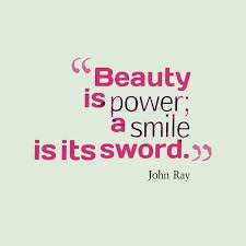 Beauty Is Quotes And Sayings Best Of Beauty Quotes And Beauty Sayings Images About It Is A Power