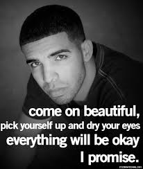 Drake Quotes About Beauty Best Of Drake Quotes Kid Cudi Quotes Wiz Khalifa Quotes