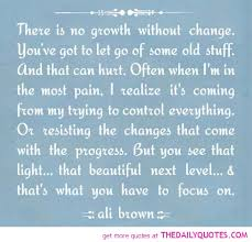 Quotes About Change Love And Growth 40 Quotes Stunning Quotes About Change And Growth