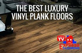 the 5 best luxury vinyl plank floors to use updated express flooring brands f vs laminate seasoned wood luxury vinyl plank flooring