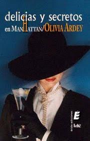 portada de la novela romántica histórica Delicias y secretos en Manhattan, de Olivia Ardey