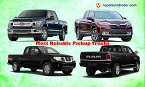 The Most Reliable Pickup Trucks.