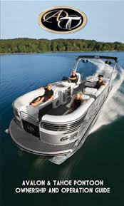owner s resources avalon pontoon boats owner s manual
