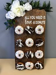 diy donut board all you need is love donuts