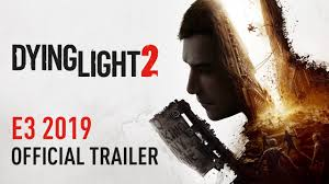 Dying Light 2 Release Window 17 New Pc Games Were Excited For In 2020 Pcworld