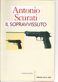 Il sopravvissuto - Antonio Scurati - Anobii