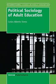 political sociology of adult education sensepublishers political sociology of adult education 2013 116 pages