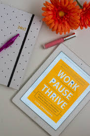 book review work pause thrive smart little cookie work pause thrive how to pause for parenthood out killing your career by lisa stromberg