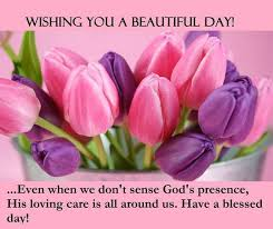 Have A Beautiful Blessed Day Quotes Best Of Wishing You A Beautiful Day Religious Quote Pictures Photos And