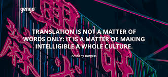 12 Best Quotes About Translators And Translation Gengo