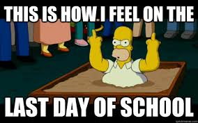 this is how i feel on the last day of school - simpsons - quickmeme via Relatably.com