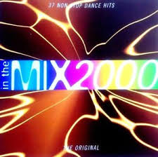 Details About In The Mix 2000 Cd 2 X Cds Oldskool 90s Chart Dance Ibiza Trance House Cdj Dj