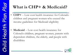 Child Health Plan Plus Chp Ppt Video Online Download