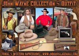 John Wayne Collection From Tribal And Western Impressions Old West Cowboy  And Indian Clothing Store