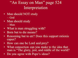 "the rape of the lock part i ""an essay on man"" page  an essay on man page 524 interpretation man should not study god man should study"