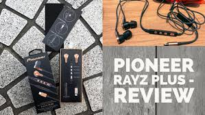 pioneer rayz plus. pioneer rayz plus - possibly the best all-around earphone for iphone 7! whattodotomorrow rayz plus