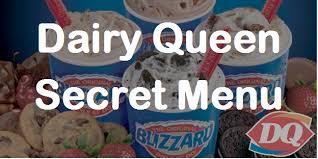 I think your dairy queen may be to blame. Dairy Queen Secret Menu Updated 2017 Secret Menus Guru