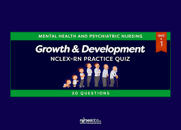 Growth And Development Nclex Rn Practice Quiz 1 20 Questions