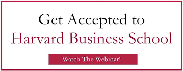 philip s journey to acceptance at harvard business school watch the webinar of how to get accepted to harvard business school today