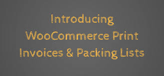 Introducing Woocommerce Print Invoices & Packing Lists — Woobeginner