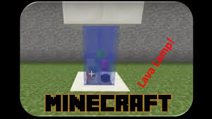 Minecraft How To Build A Lava Lamp Youtube