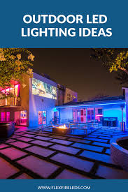 Led Lights Examples Turn Your Outdoor Entertainment Area Into Party Central With