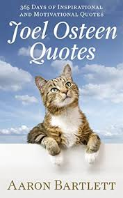 Joel Olsteen Inspirational Quotes Mesmerizing Joel Osteen Quotes 48 Days Of Inspirational And Motivational