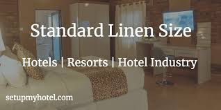 Linen Weight Chart Standard Sizes Chart Of Beds And Linens Used In Hotels Resorts
