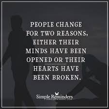Life Changing Quotes Unique Life Changing Quotes Inspiring Quote People Change For Two Reasons
