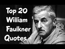 William Faulkner Quotes Classy Top 48 William Faulkner Quotes Author Of The Sound And The Fury