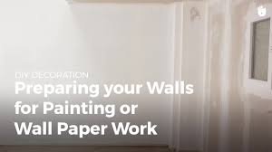 how to prepare a wall for paint or wallpaper household diy projects sikana