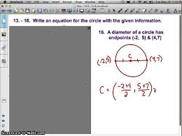 write equation of circle given diameter endpoints you
