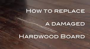 removing replacing a damaged hardwood flooring board