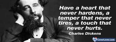Charles Dickens Quotes Impressive Have A Heart Charles Dickens Quote Quotes And Sayings Facebook Cover