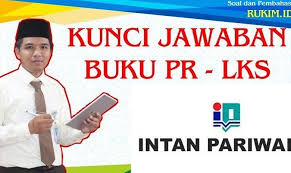 Adanya kebebasan untuk bekerja c. Download Kunci Jawaban Pr Lks Intan Pariwara Kelas 12 Tahun 2021