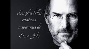 Les Plus Belles Citations Inspirantes De Steve Jobs